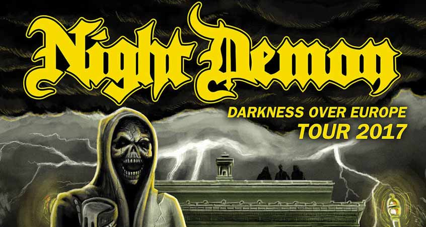 "Ankündigung der ""Darkness Over Europe Tour 2017"" von Night Demon"