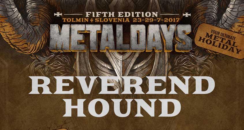 Die Bestätigung von Reverend Hound für das Metal Days Festival